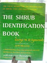 The Shrub Identification Book, George W.D. Symonds, soft cover, 1984 - $19.00