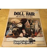 Crafting with Wool Doll Hair Donna Gallagher Creative Needlearts 886 - $4.99