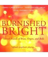 Burnished Bright Sacred Sounds of Brass Organ [Audio CD] Gabriel V, Bras... - $8.75