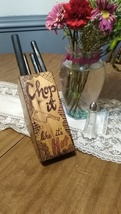 """Chop it like it's hot"" wooden knife block pyrography design - $25.00"