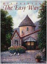 Oil Painting the Easy Way [Paperback] [Jan 01, 1990] Blackman, Bill
