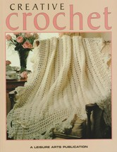 "Soft Covered Book  ""Creative Crochet"" - Leisure Arts - Gently Used - $14.00"