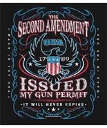 THE 2ND AMENDMENT  ISSUED GUN PERMIT NEVER EXPIRES  BIKER T- SHIRT SHORT... - $9.98