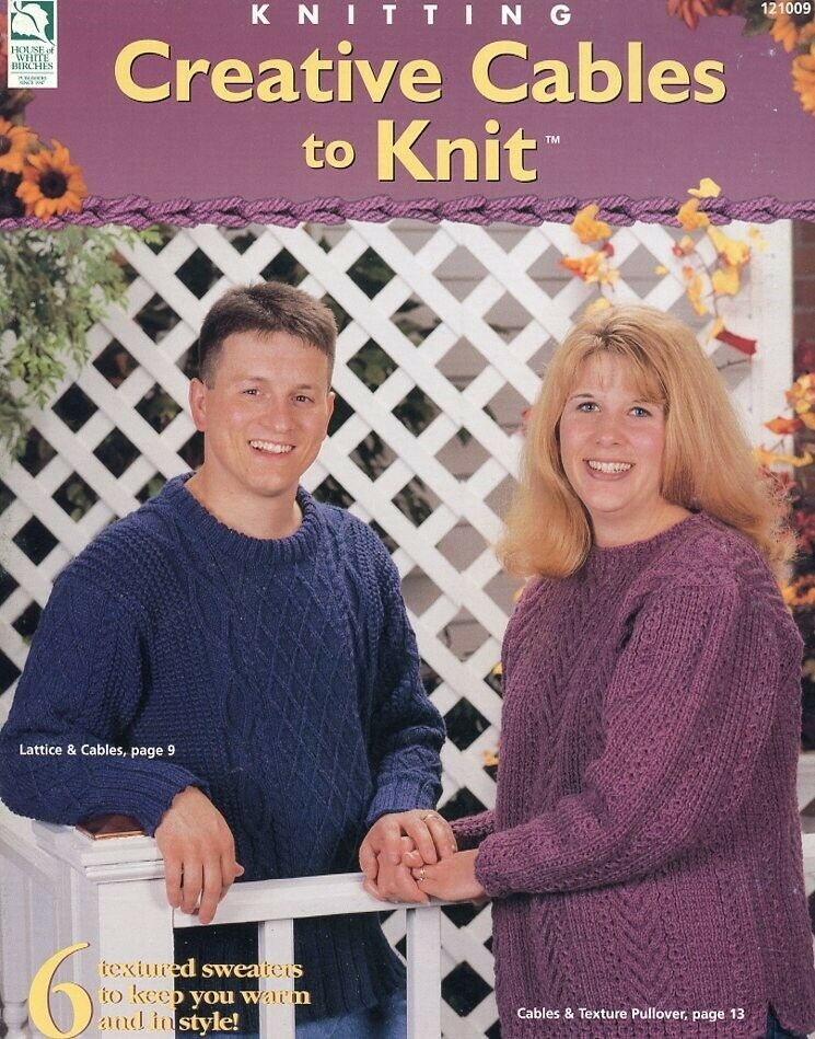 Primary image for Creative Cables to Knit 6 Designs Sweaters Sizes 36-51 PATTERN/INSTRUCTIONS