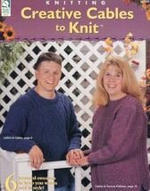 Creative Cables To Knit 6 Designs Sweaters Sizes 36-51 PATTERN/INSTRUCTIONS - $3.12