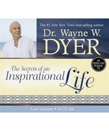 The Secrets of an Inspirational (In-Spirit) Life [Audio CD] Dyer, Dr. Wa... - $30.00