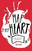 Map My Heart: Your Love Life In Doodles Evans, Dominic