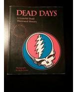 THE GRATEFUL DEAD' DAYS DATE APPOINTMENT CALENDAR HERB GREENE PHOTO BOOK - $35.99