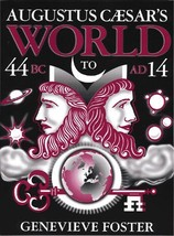 Augustus Caesar's World [Paperback] Genevieve Foster - $13.99