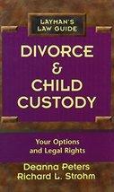 Divorce & Child Custody [Library Binding] [Jul 01, 1996] Peters, Deanna ... - $19.95