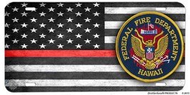 Thin Red Line Federal Fire Department Hawaii Aluminum License Plate - $13.81