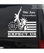 Expect Us Statue of Liberty Flag three percent Molon Labe Oath Keeper Sticker - $4.99 - $10.99