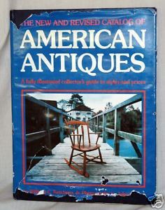 Primary image for New and Revised Catalog of American Antiques by John...