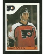 1985-86 TOPPS SET BREAK #128 DAVE POULIN FLYERS NM-MT FREE SHIPPING  - $2.99