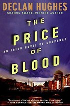 The Price of Blood: Irish Horseracing Mystery - Declan Hughes - New Hard... - $9.45
