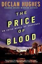 The Price of Blood: Irish Horseracing Mystery - Declan Hughes - New Hard... - $9.45