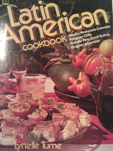 Latin American Cookbook Tume, Lynelle - $22.57
