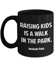 Coffee Tea Mug for Moms Gift Idea Mother Raising Kids Is Like A Walk In ... - $14.95+