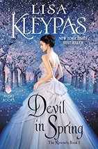 Devil in Spring: The Ravenels, Book 3 [Mass Market Paperback] Kleypas, Lisa - $1.83
