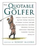 The Quotable Golfer McCord, Robert - $12.86