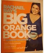 Rachael Ray's Big Orange Book 2008 softcover cookbook - $19.34
