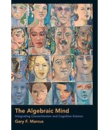 The Algebraic Mind: Integrating Connectionism and Cognitive Science (Lea... - $18.87