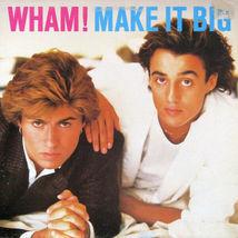 Wham Make it Big    12 Inch  Vinyl A Classic - £24.64 GBP