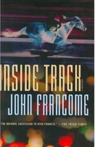 Inside Track: John Francome Horse Racing Mystery    Hardcover 1st Editio... - $10.95