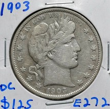 1903 Silver Barber Half Dollar 50¢ Coin Lot# E 272