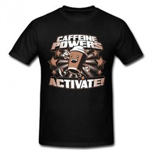 Caffeine Powers Activate T-shirt,100% Cotton, Men's, Women - $18.00+