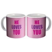 He Loves You : Christian Mug Religious Catholic Jesus God Faith - $13.76