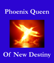vxj spr Phoenix Queen Of New Destiny Wealth Love Beauty betweenallworlds... - $129.50