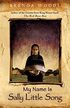 My Name Is Sally Little Song [Paperback] Woods, Brenda image 1