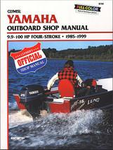 Clymer B788 Manual for Yamaha 9.9-100 Hp 4-Stroke OB 85-99 - $37.44