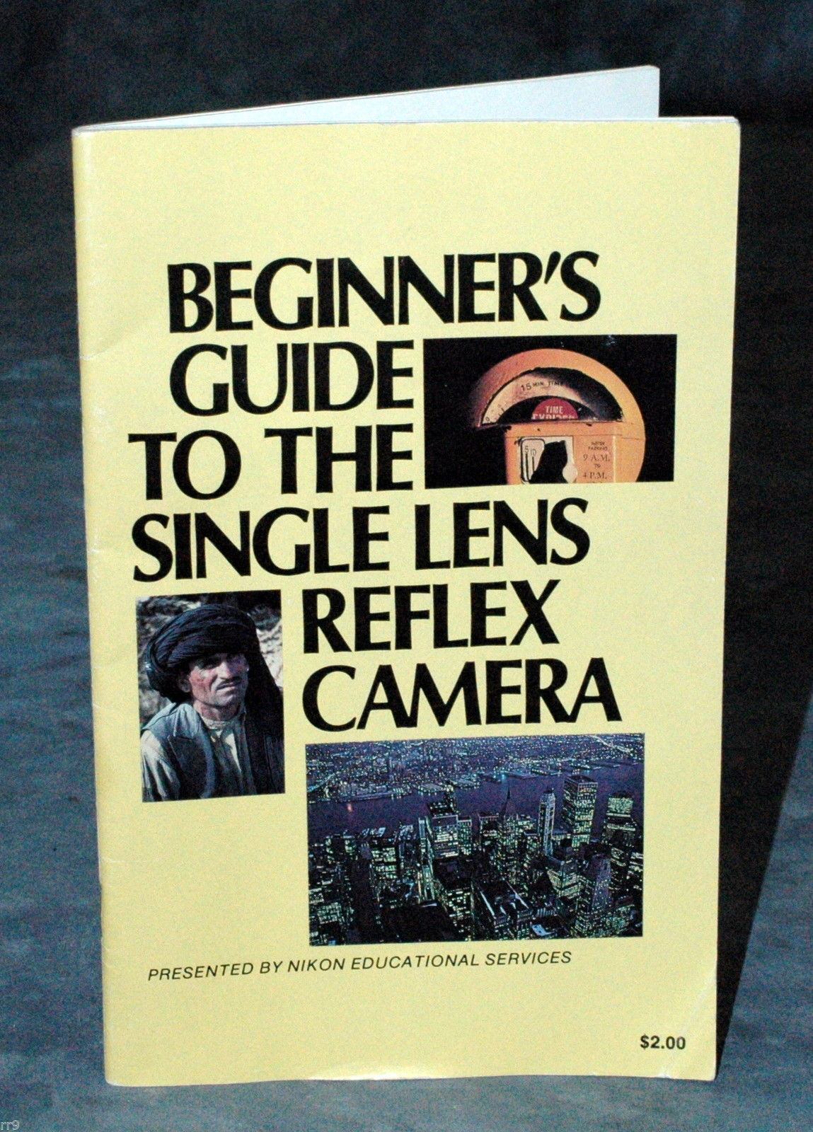 Primary image for Beginner's Guide To The Single Lens Reflex Camera Booklet