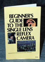 Beginner's Guide To The Single Lens Reflex Camera Booklet - $4.00