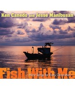 Fish With Me by Jesse Manibusan , Ken Canedo - $18.98