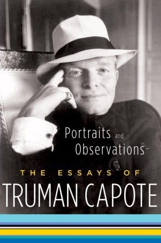 Portraits & Observations Essays by Truman Capote Trade Paperback MUST READ BOOK