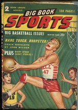 Big Book Sports-Winter1947-basketball -horse race-football-pulp fiction-... - $60.63