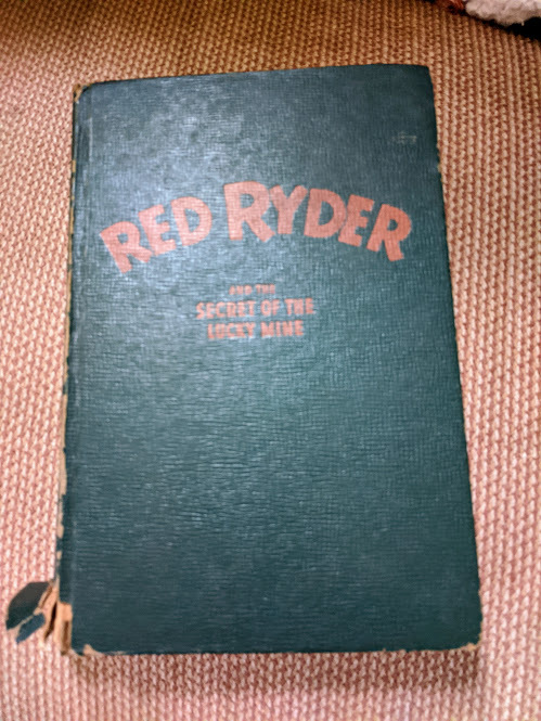 Primary image for Red Ryder and the Secret of the Lucky Mine 1947 Authorized Edition