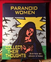 Paranoid Women Collect Their Thoughts edited by Joan D'Arc - $83.30