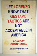 "1989 Original 22"" Strike EASTERN AIRLINES CONTINENTAL Lorenzo Gestapo Sign  - $142.49"