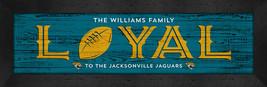 "Personalized Jacksonville Jaguars ""Loyal""- 8x24 Textured Look Framed Print - $39.95"