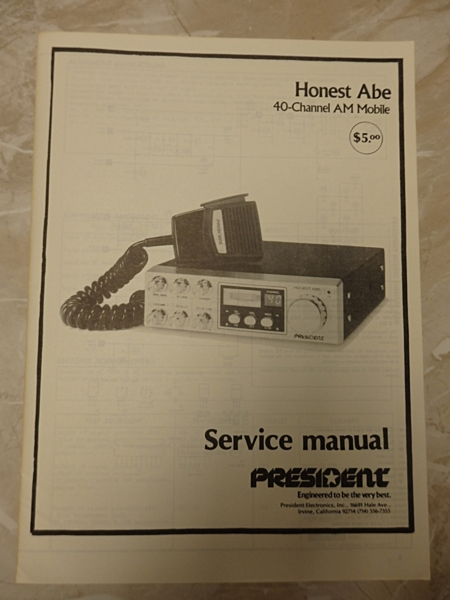 PRESIDENT HONEST ABE 40 Channel AM SERVICE MANUAL