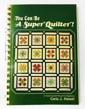 Quilter book You can be a super quilter teach yourself beginners guide m... - $7.92