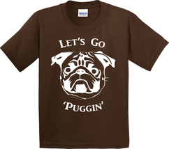 "Cute 'Pug' T-Shirt - NWOT ""Let's Go Puggin"" (Bulldog/Pet Lover/Puppy/AKC... - $17.34+"