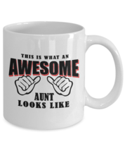 Funny Mug-What an awesome Aunt looks like-Best gifts for Aunt-11oz Coffee Mug - $13.95