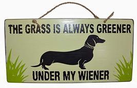 WorldBazzar The Grass is Always Greener Under My Wiener Dachshund Funny Dog Pet  - $19.79