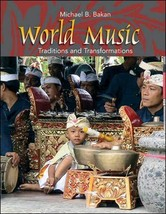 World Music: Traditions and Transformations [Paperback] Bakan, Michael image 2