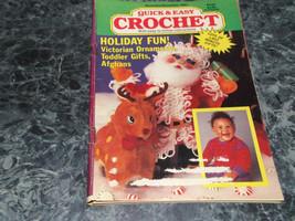 Quick & Easy Crochet Magazine November December 1991 Volume VI Issue 6 - $2.99